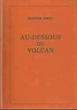 M. Lowry, Au-dessous du volcan, édition définitive entièrement revue et corrigée