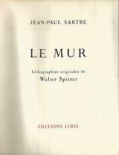 Sartre, Le Mur, lithographies originales de Walter Spitzer