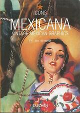 Mexicana Vintage Mexican Graphics