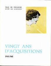 Toulouse Musee des Augustins, Vingt ans d'acquisitions 1948-1968