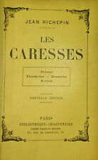 Jean Richepin, Les caresses, 1902, reliure décorative