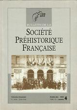 Bulletin de la Société Préhistorique Française Oct.-déc. 2004 Tome 101 numéro 4