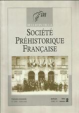 Bulletin de la Société Préhistorique Française Avr.-juin 2004 Tome 101 numéro 2