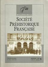 Bulletin de la Société Préhistorique Française Jan.-mar. 2004 Tome 101 numéro 1