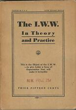 The I.W.W. In Theory and Practice Fifth Revised Edition