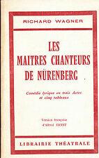Richard Wagner Les Maîtres chanteurs de Nürenberg