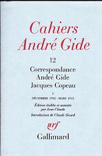 Cahiers André Gide 12 Correspondance André Gide/Jacques Copeau Tome I