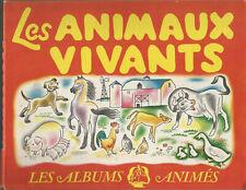 Les animaux vivants, Les albums animés