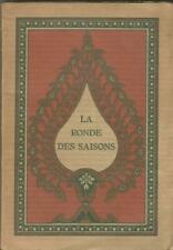 La ronde des saisons, texte traduit du sanscrit par E. Steinilber-Oberlin
