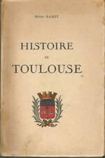 Henri Ramet, Histoire de Toulouse