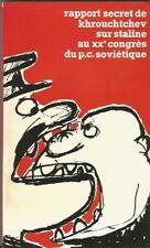 Rapport secret de Khrouchtchev sur Staline au 20e Congrès du P.C. soviétique