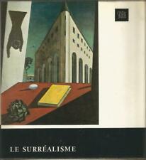 Le surréalisme, Patrick Waldberg, Skira, Le goût de notre temps