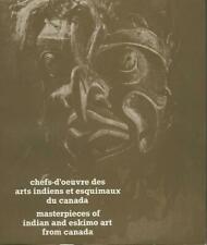 Chefs-d'oeuvre des arts indiens et esquimaux du Canada
