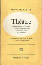 Henri de Kleist, Théâtre, traductions de Paul Morand et Stefan Geissler