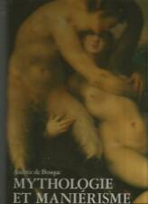 Mythologie et maniérisme, par Andrée de Bosque