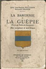 La baronnie de La Guépie (Tarn et Tarn-et-Garonne) des origines à nos jours