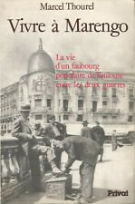 Vivre a Marengo la vie d'un faubourg populaire de Toulouse entre les 2 guerres