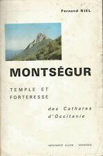 Montségur temple et forteresse des Cathares d'Occitanie, Fernand Niel
