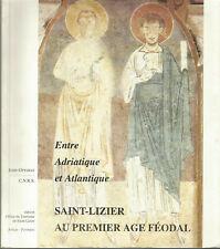 Entre Adriatique et Atlantique Saint-Lizier au premier âge féodal