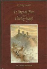 Le Pays de Foix et la Haute Ariège, l'Ariège en 1900