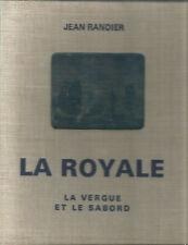 Jean Randier, La Royale. La vergue et le sabord