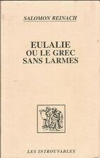 Eulalie, ou, Le grec sans larmes, Salomon Reinach, Les Introuvables