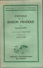 Emmanuel Kant, Critique de la raison pratique Introuction nouvelle par F. Alquié