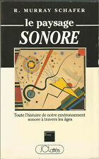 Le paysage sonore, R. Murray Schafer
