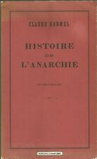 Claude Harmel, Histoire de l'anarchie des origines à 1880