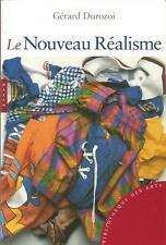 Gérard Durozoi, Le Nouveau Réalisme
