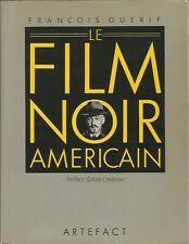 François Guérif, Le film noir américain, préface d'Alain Corneau