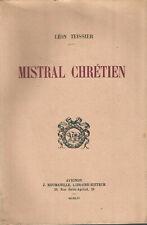 Mistral chrétien, par Léon Teissier