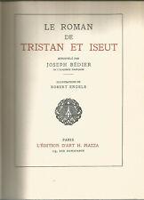 Le roman de Tristan et Iseut renouvelé par Bédier illustrations de Robert Engels