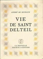 André de Richaud, Vie de Saint Delteil édition originale sur véln