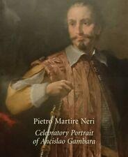 Pietro Martire Neri, Celebratory Portrait of Ancislao Gambara