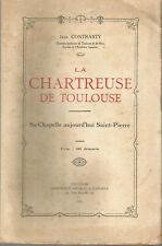 La Chartreuse de Toulouse, Sa Chapelle aujourd'hui Saint-Pierre, Jean Contrasty