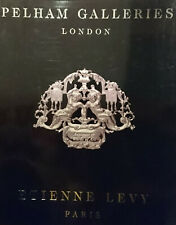Pelham Galleries, London & Etienne Levy, Paris, Antiques & Works of Art