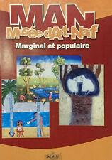 MAN, Musée d'Art Naïf, Marginal et populaire