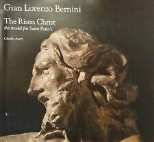 Gian Lorenzo Bernini The Risen Christ, the model for Saint Peter's Charles Avery