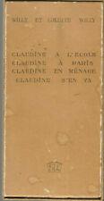 Claudine s'en va, Claudine en ménage, Claudine à Paris, Claudine a l'école
