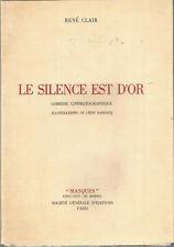 René Clair, Le silence est d'or, comédie cinématographique