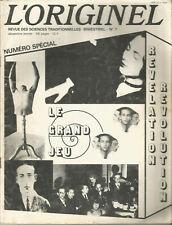 L'Originel revue des sciences traditionnelles n° 7 numéro spécial Le Grand Jeu