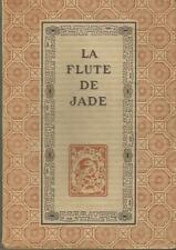 La flûte de jade, poésies chinoises, Franz Toussaint, Piazza Ex Oriente Lux 1922