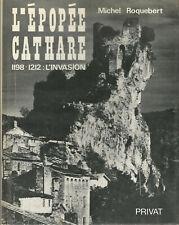 L'épopée Cathare, tome 1 L'invasion 1198-1212 Envoi autographe signé de l'auteur
