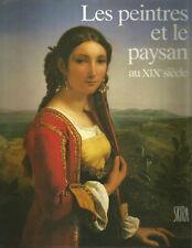 Les Peintres et le paysan au XIXe siècle, Richard et Caroline Brettell, Skira