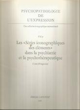 """Les """"Séries iconographiques des éléments"""" dans la psychiatrie…"""