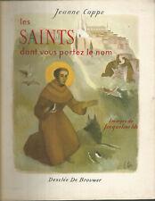 Livre pour enfants, Les saints dont vous portez le nom, images de J. Ide