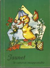 Livre pour enfants, Jaunet le caneton insupportable
