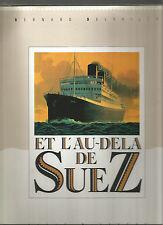 Et l'au-delà de Suez, Bernard Delvaille