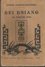 Jacques d'Adelswaerd-Fersen, Hei Hsiang, Le parfum noir, rare édition originale